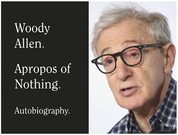 伍迪·艾伦回忆录《没啥关系》四月问世 此前曾四处碰壁